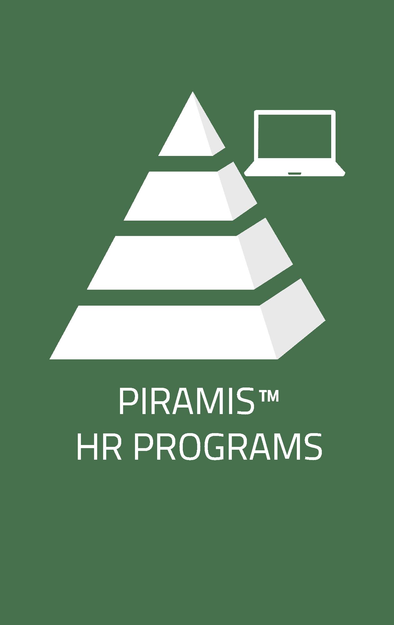 PIRAMIS™ HR Programs