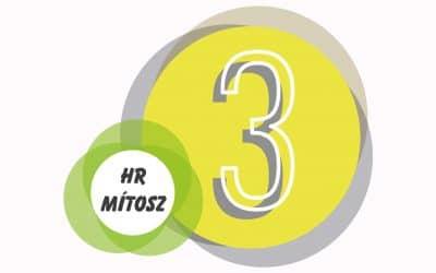 Számoljunk le 3 HR mítosszal