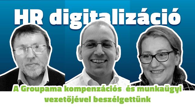 HR-digitalizáció a pénzügyi szektorban? A Groupama kompenzációs és munkaügyi vezetőjével beszélgettünk…