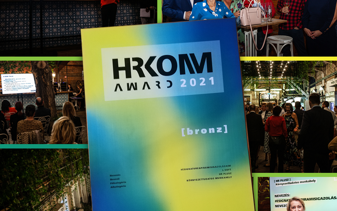 A #eSignature&PiramisIGAZOLÁSaim pályázatunk a HRKOMM Award Környezettudatos munkahely kategóriában bronz minősítést nyert!